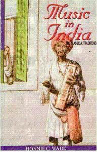 Music in India by Bonnie C. Wade